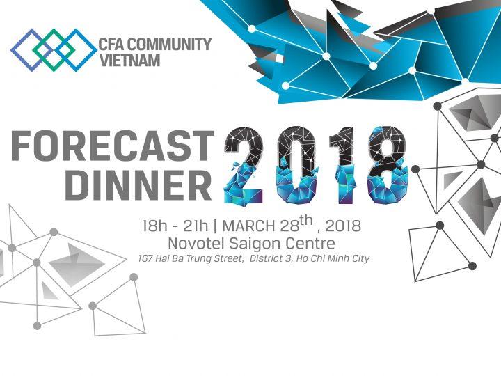 Vietnam Forecast Dinner 2018, Dự báo Kinh tế Tài chính 2018
